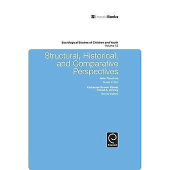 Strukturella, historiska och jämförande perspektiv: 12 (sociologiska studier av barn och ungdom) (sociologisk...