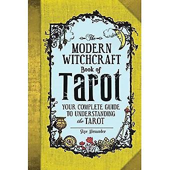 Modernin noituuden kirja Tarot: täydellinen opas ymmärtämiseen Tarokki - moderni noituus