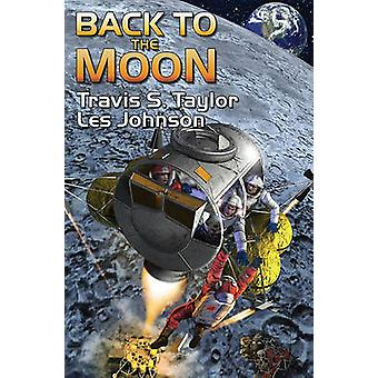 Back to the Moon by Travis S. Taylor - 9781439134054 Book