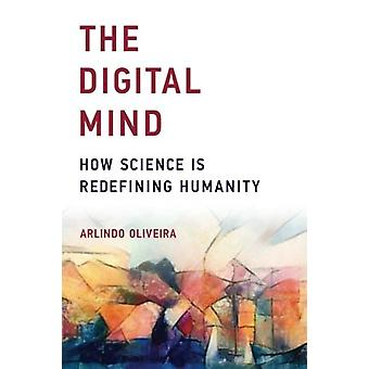 L'esprit numérique - comment la Science est redéfinir l'humanité par Arlindo L. Ol