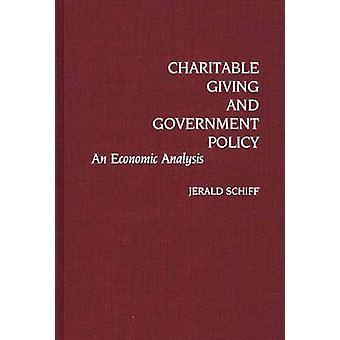 Hyväntekeväisyys ja hallituksen politiikkaa laatima Schiff & Jerald Alan taloudellinen analyysi