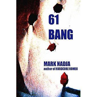 61 Bang by Nadja & Mark