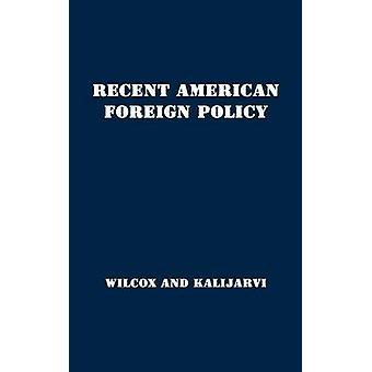 Recent American Foreign Policy Basic Documents 19411951 by Wilcox & Francis Orlando
