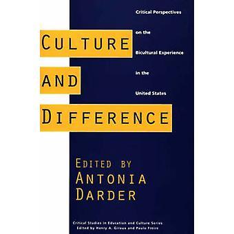 Kultur och skillnaden kritiska perspektiv på mångkulturella erfarenheterna i USA av Darder & Antonia