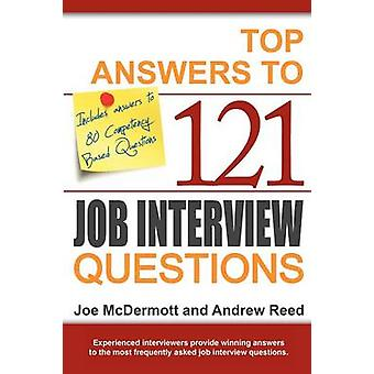 Top Answers to 121 Job Interview Questions by McDermott & Joe