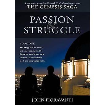 Intohimo taistelun Fioravanti & John