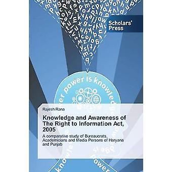 Kunskap och medvetenhet om rätten till Information Act 2005 av Rana Rajesh