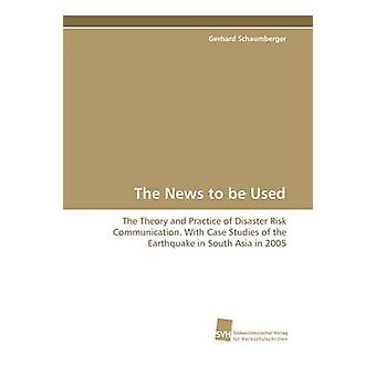 The News to be Used by Schaumberger & Gerhard