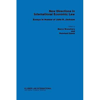 New Directions in International Economic Law Essays by Bronckers & Marco