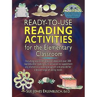 Ready-to-Use Reading Activities for the Elementary Classroom by SJ Er