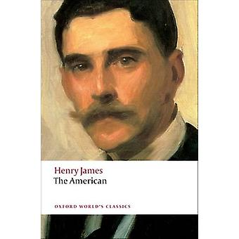 The American by Henry James - Adrian Poole - 9780199555208 Book