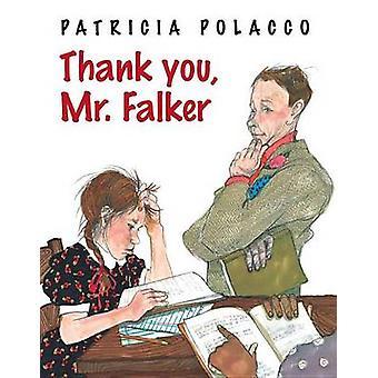 Thank You - Mr. Falker by Patricia Polacco - Patricia Polacco - 97803