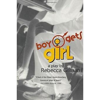 Boy Gets Girl - A Play Book