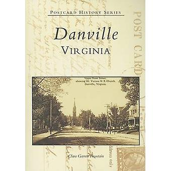 Danville Virginia by Clara Garrett Fountain - 9780738506524 Book