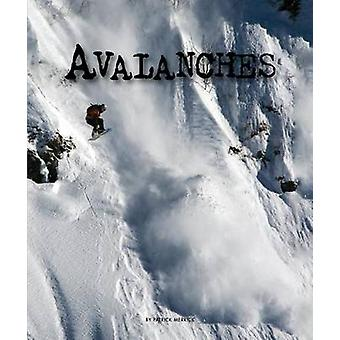 Avalanches by Patrick Merrick - 9781631437625 Book