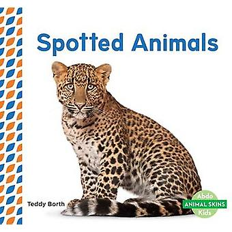 Spotted Animals by Teddy Borth - 9781680804973 Book