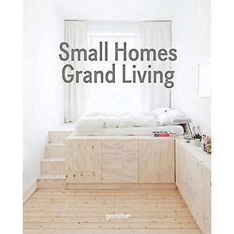 Small Homes - Grand Living - Interior Design for Compact Spaces by Ges