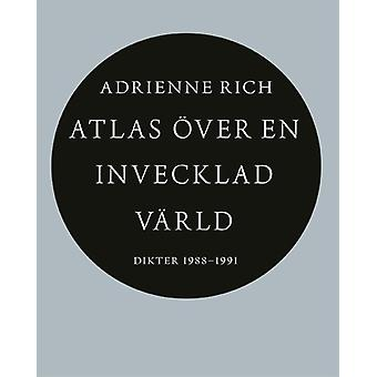 Atlas over a convoluted world: Poems 1988-1991 9789172474550