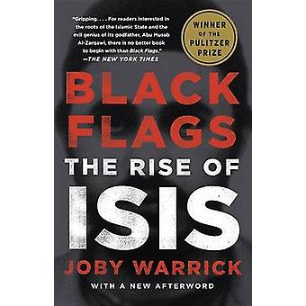 Black Flags - The Rise of Isis by Joby Warrick - 9780804168939 Book