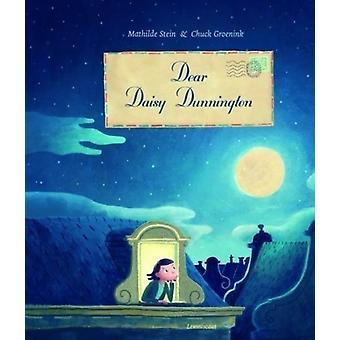 Dear Daisy Dunnington by Mathilde Stein