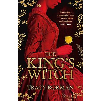Kings Witch by Tracy Borman