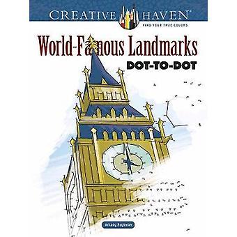 Creative Haven WorldFamous Landmarks DottoDot-herra Arkady Roytman