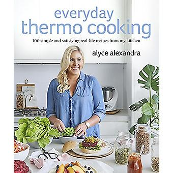 Everyday Thermo Cooking by Alyce Alexandra - 9780143784456 Book