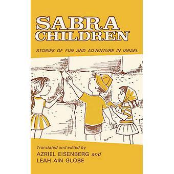Sabra Children by Eisenberg & Azriel Louis