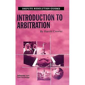 Introduction to Arbitration by Crowter & Harold