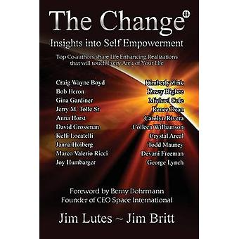 The Change 11 Insights Into Selfempowerment by Britt & Jim