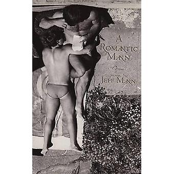 A Romantic Mann by Mann & Jeff