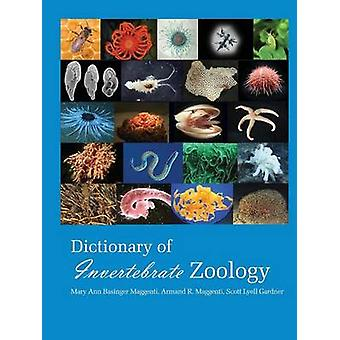 Dictionary of Invertebrate Zoology Paperback by Mary Ann & Maggenti