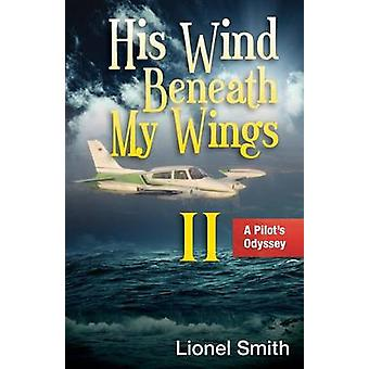 His Wind Beneath My Wings II by Smith & Lionel