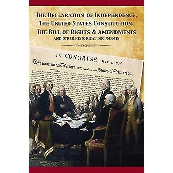 The Constitution of the United States and The Declaration of Independence by Fathers & Founding