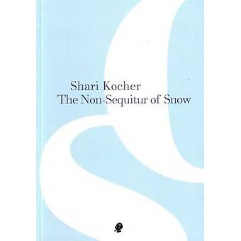 The NonSequitur of Snow by Kocher & Shari