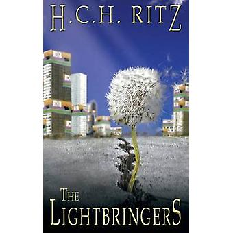 The Lightbringers by Ritz & H. C. H.