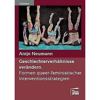 Geschlechterverhltnisse verndern by Neumann & Antje