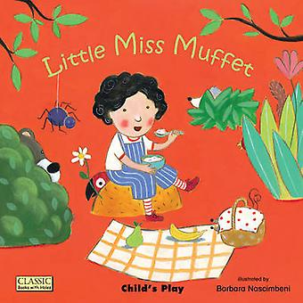 Little Miss Muffet par Illustrated par Barbara Nascimbeni