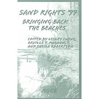 Sand Rights 99 - Bringing Back the Beaches - Proceedings of Sand Right