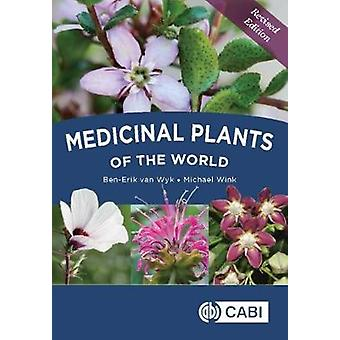 Medicinal Plants of the World by Ben-Erik van Wyk - Michael Wink - 97