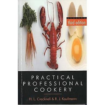 Practical Professional Cookery (3rd Revised edition) by R. J. Kaufman