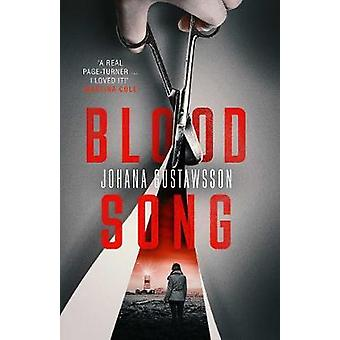 Blood Song by Johana Gustawsson - 9781912374816 Book