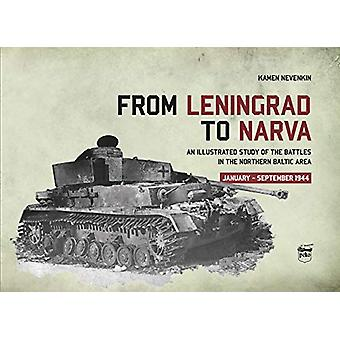 From Leningrad to Narva - An Illustrated Study of the Battles in the N