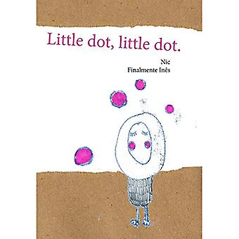 Little dot - little dot - Story & Activity Book by Nicholas Carval