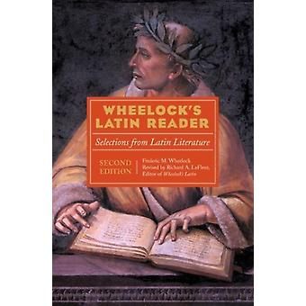 Wheelocks Latin Reader 2nd Edition  Selections from Latin Literature by Richard A LaFleur