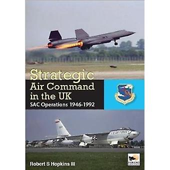 SAC in the UK  Reflex Refuelling and Reconnaissance 19461992 by Robert S Hopkins