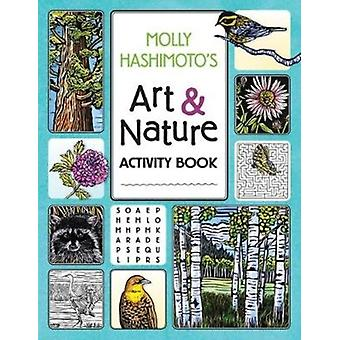 Molly Hashimotos Nature Activity Book by Illustrated by Molly Hashimoto