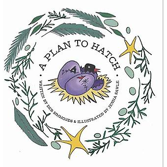 A Plan to Hatch by Deb Simmonds - 9781911487357 Book