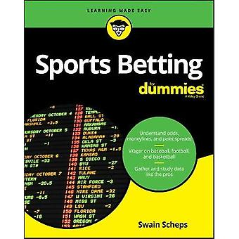 Sports Betting For Dummies by Swain Scheps - 9781119654384 Book