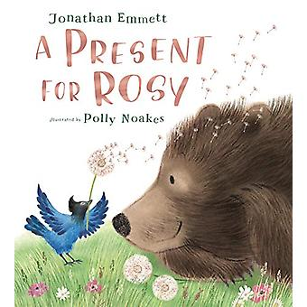 A Present for Rosy by Jonathan Emmett - 9781406381702 Book